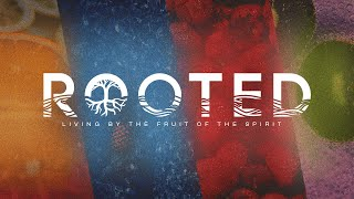 ROOTED In Love | Pastor Chris Morante