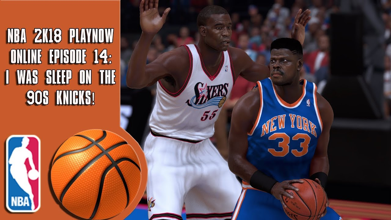 classic fit a0a39 a63ad NBA 2K18 Play Now online - I was sleeping on the 90s Knicks! (Episode 14)