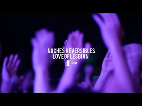 "Love of Lesbian ""Noches reversibles"""