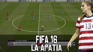 La apatía hacia FIFA 16