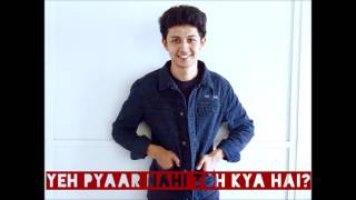 Yeh Pyaar Nahi Toh Kya Hai? - Mihir Bhide