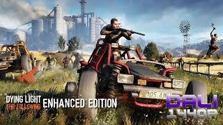 Dying Light: The Following – Enhanced Edition PC Gameplay 60fps 1440p