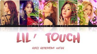 【认声简中韩字】少女时代 - Oh!GG (소녀시대) - Lil' Touch (몰랐니) 【Color Coded Lyrics_Han/Rom/Chinese】