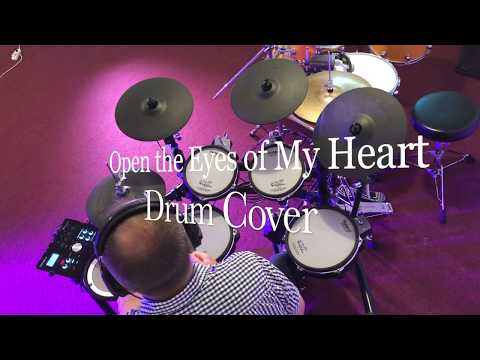 Open the Eyes of My Heart by Michael W. Smith - drum cover - Roland td 25kv