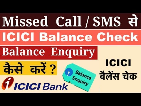 ICICI Balance Enquiry Number 2019, ICICI Balance Check By Miss Call