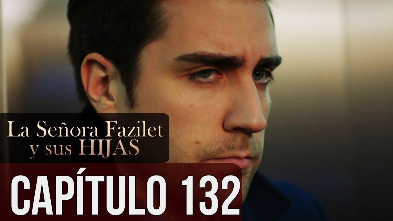 La Señora Fazilet Y Sus Hijas Capítulo 132 Audio Español Youtube
