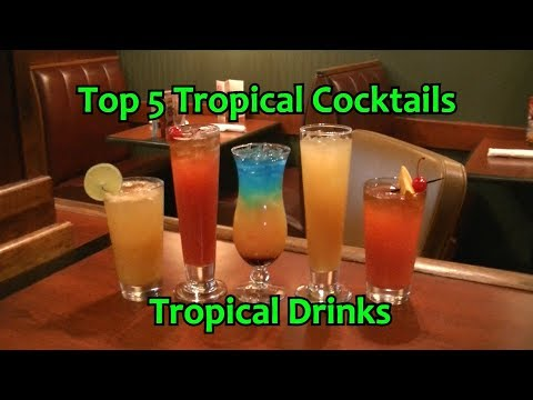 Top 5 Tropical Cocktails Best Rum Drinks Easy Cocktail