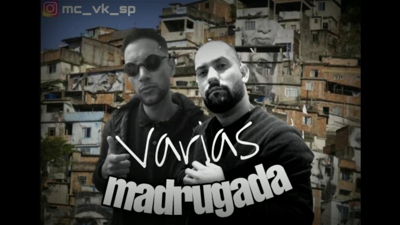 Download Mc vk sp  e  MC nobru - Varias madrugada