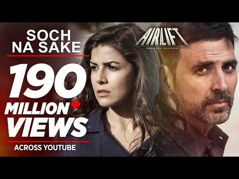 Soch Na Sake FULL VIDEO SONG | AIRLIFT | Akshay Kumar, Nimrat Kaur | Arijit Singh, Tulsi Kumar