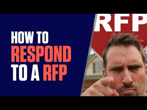 HOW TO RESPOND TO A REQUEST FOR PROPOSAL (RFP)?