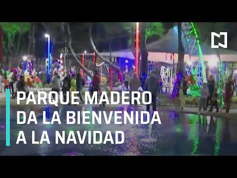 Parque Madero enciende iluminación navideña - Las Noticias con Claudio Ochoa