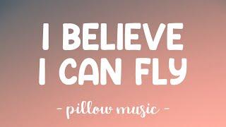 I Believe I Can Fly - R Kelly (Lyrics) 🎵