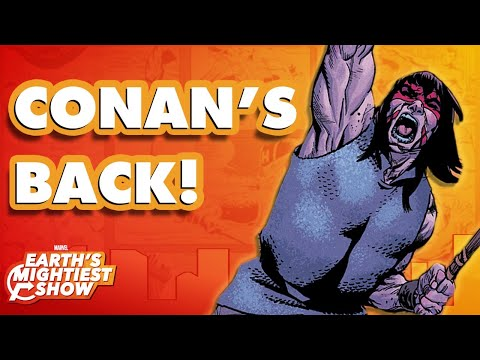 Conan the Barbarian Returns to Marvel Comics! | Earth's Mightiest Show Bonus