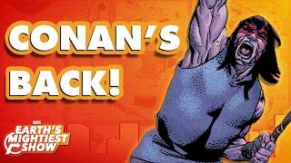 Conan the Barbarian Returns to Marvel Comics! | Earth's Mightiest Show Bonus