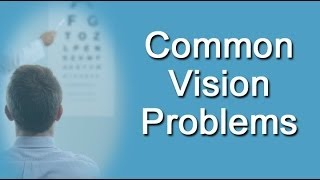 Common Vision Problems