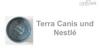 Terra Canes und Nestlé