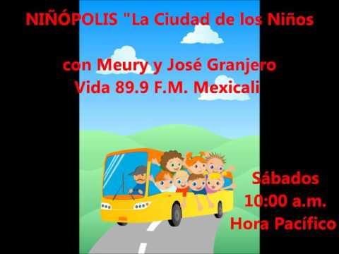 """Niñópolis con Meury y José Granjero desde Mexicali, B,C. Incluye """"El pollito buscapleitos"""""""