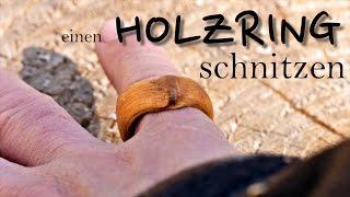 Holzring schnitzen DIY Bushcraft Projekt