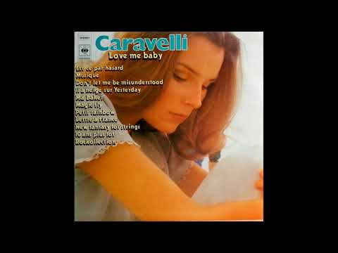 04 Il Neige Sur Yesterday - Caravelli - Love Me Baby