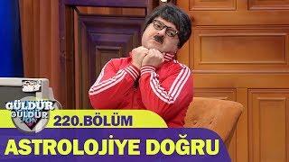 Güldür Güldür Show 220.Bölüm - Astrolojiye Doğru
