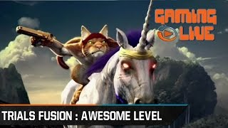 Trials Fusion Awesome Level MAX : Gaming Live - Gameplay