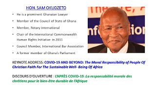 COVID-19 AND BEYOND: The Moral Responsibility of People Of Christian Faith... by Hon. Sam Okudzeto