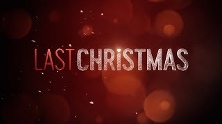 Last Christmas. Trailer