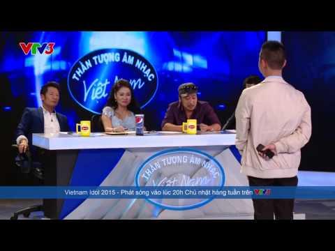 Thí sinh gây sốc nhất Vietnam idol 2015.