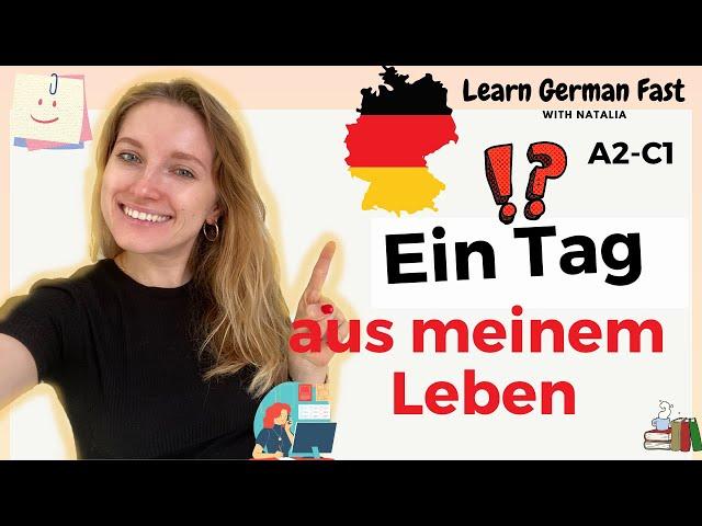 Ein Tag aus meinem Leben 🇩🇪 II Learn German Fast with Natalia