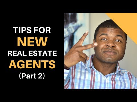 Tips For New Real Estate Agents - Part 2: New Agent Advice