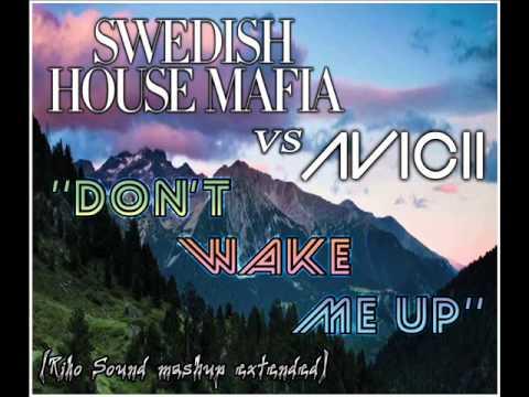 Swedish House Mafia vs Avicii - Don't Wake Me Up (Riko Sound extended mashup)