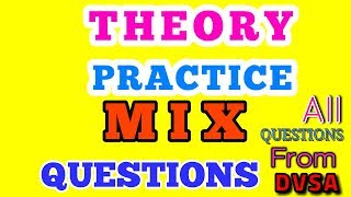 THEORY TEST PRACTICE    MIX QUESTIONS & ANSWER  2017