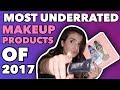 MOST UNDERRATED MAKEUP PRODUCTS OF 2017!