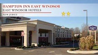 Hampton Inn East Windsor - East Windsor Hotels, New Jersey