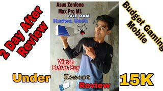 Asus Zenfone Max Pro M1 6GB Review    My New Phone    Watch Before Buy   Kadwa Sach About Asus