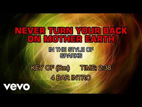 Sparks - Never Turn Your Back On Mother Earth (Karaoke)