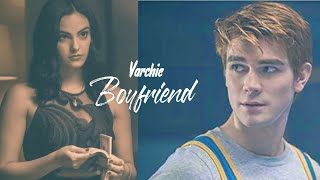 Veronica and Archie    Boyfriend [Ariana Grande]