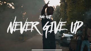 Yung Slatt - Never Give Up (Music ) Shot By @1primeatl