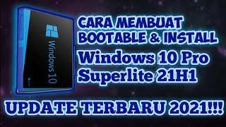 Cara Install Windows 10 Pro Superlite 21H1 TERBARU 2021!!!