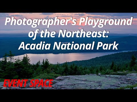 Photographer's Playground of the Northeast | Acadia National Park