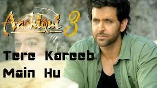 Aashiqui 3 Official Song    Tare Kareeb Main Hu    Mustafa Zahid 2018