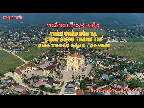 Thánh Lễ cao điểm tuần Chầu Đền Tạ Chúa Giê-su Thánh Thể Giáo xứ Đạo Đồng - Gp. Vinh