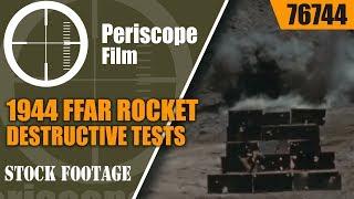 1944 FFAR ROCKET DESTRUCTIVE TESTS OF ARMOR PLATING  WWII 76744