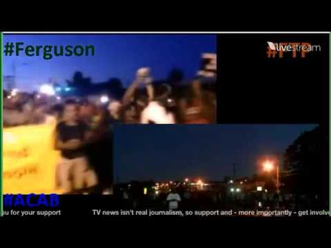 Michael Brown Shooting Protest in Ferguson MO Livestream link