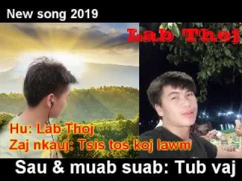 Lab thoj-Tsis tos koj lawm Full song new 2019 thumbnail