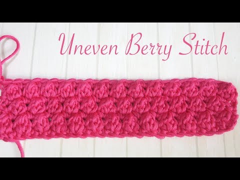 Simple Crochet: Uneven Berry Stitch
