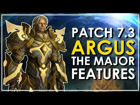 Patch 7.3: Argus - The 10 Major Features | WoW Legion