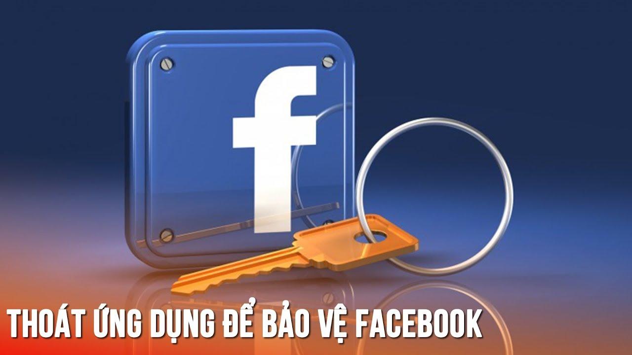 Kiểm tra và thoát đăng nhập Facebook khỏi những ứng dụng web