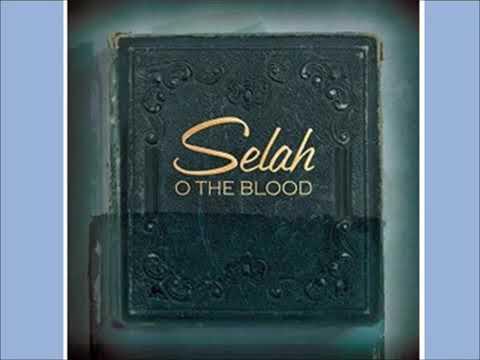 Selah o the blood