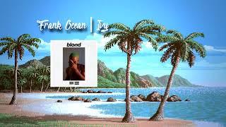 Frank Ocean | Ivy *Clean*